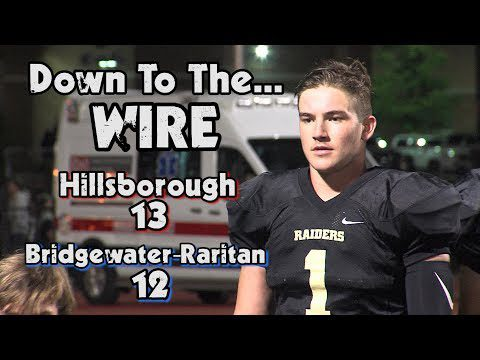 Hillsborough 13 Bridgewater-Raritan 12 | Week 1 Football Highlights | Tom Ramsey GW TD Pass