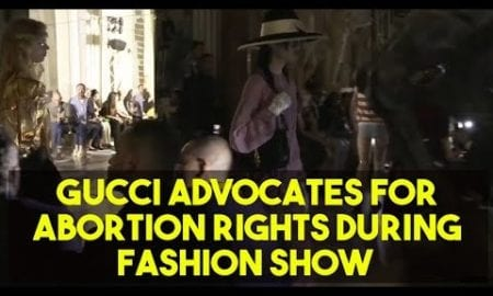 Gucci Makes Pro-Abortion Statement During Fashion Show