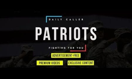 The Daily Caller Patriots Podcast