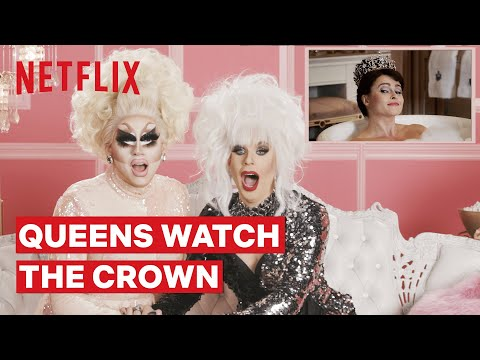 Entertainment: Drag Queens Trixie Mattel & Katya React to The Crown | I Like to Watch | Netflix