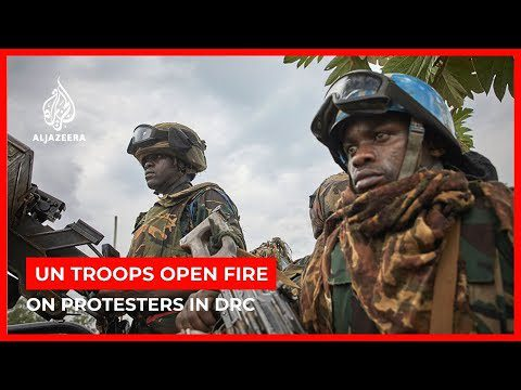 World News: UN troops open fire on protesters storming DRC base