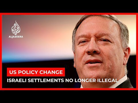 World News: Pompeo: Israeli settlements not 'inconsistent' with int'l law