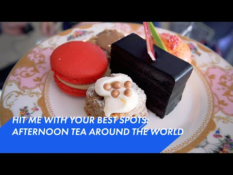 Travel: Afternoon Tea Around the World – Travel Channel