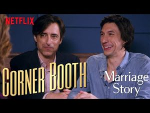 Entertainment: Adam Driver and Noah Baumbach Talk Marriage Story in the Corner Booth | Netflix