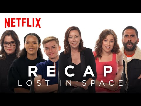 Entertainment: The Lost in Space Cast Recaps Season 1 | Netflix