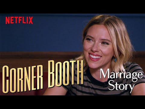 Entertainment: Scarlett Johansson Talks Marriage Story in the Corner Booth | Netflix