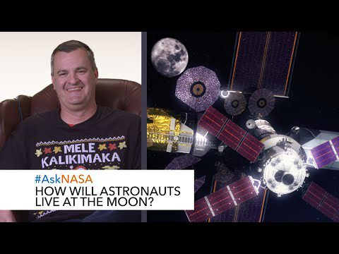 #AskNASA┃ How Will Astronauts Live at the Moon?