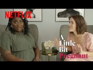 Entertainment: How Do You Know You're In Labor?   A Little Bit Pregnant   Netflix Family