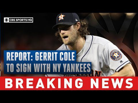 Gerrit Cole reportedly signs with Yankees for record-breaking $324 million deal   CBS Sports HQ