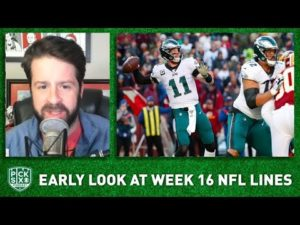 NFL Week 16 Picks, Early Look at Lines, Betting Advice
