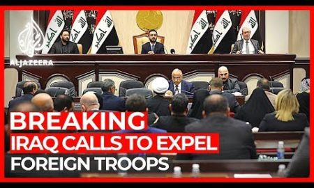 World News: Iraq's Parliament passes resolution calling for expulsion of US troops from the country