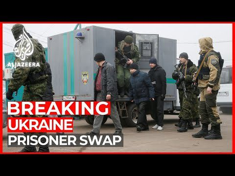 World News: Ukraine government and separatists begin prisoners swap
