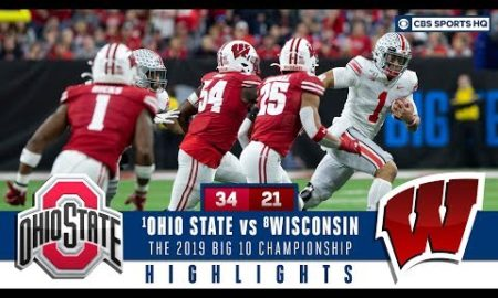 2019 Big 10 championship Highlights: #1 Ohio State storms back against #8 Wisconsin  | CBS Sports HQ
