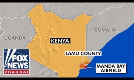 Fox News Report: Three Americans killed in Al-Qaeda linked attack on Kenya military base