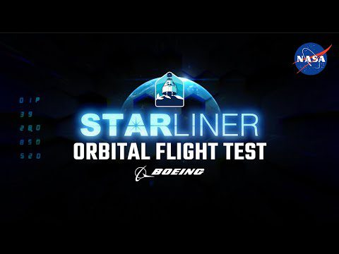 Episode 01: The Orbital Test Flight of Boeing's Starliner